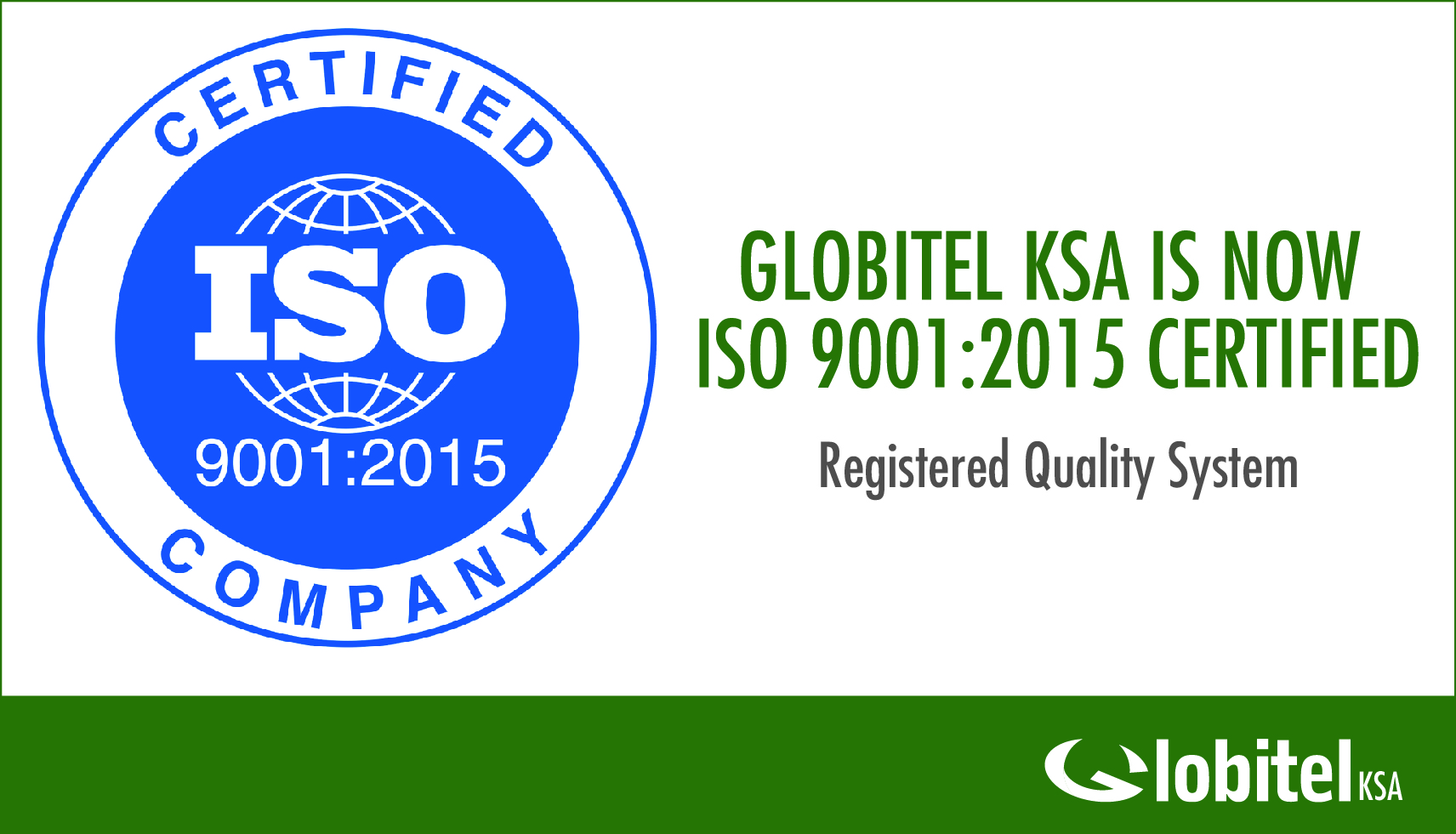 Globitel KSA is now ISO 9001:2015 Certified
